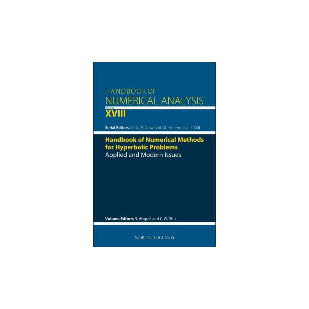 Handbook of Numerical Methods for Hyperbolic Problems : Applied and Modern Issues (Vol 18) (Hardcover)