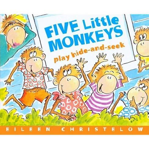 Five Little Monkeys Play Hide and Seek - by  Eileen Christelow (Hardcover) - image 1 of 1