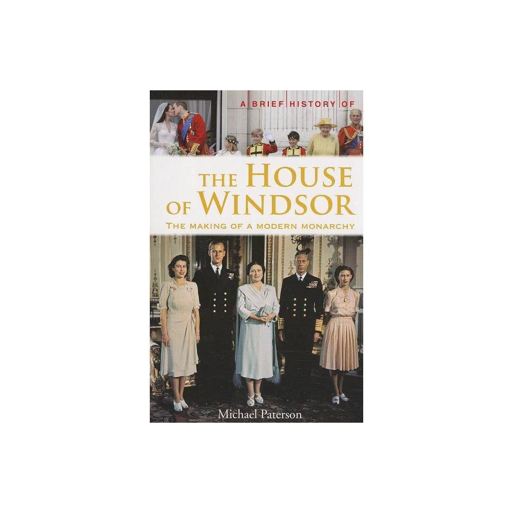 A Brief History Of The House Of Windsor Brief History Running Press By Michael Paterson Paperback