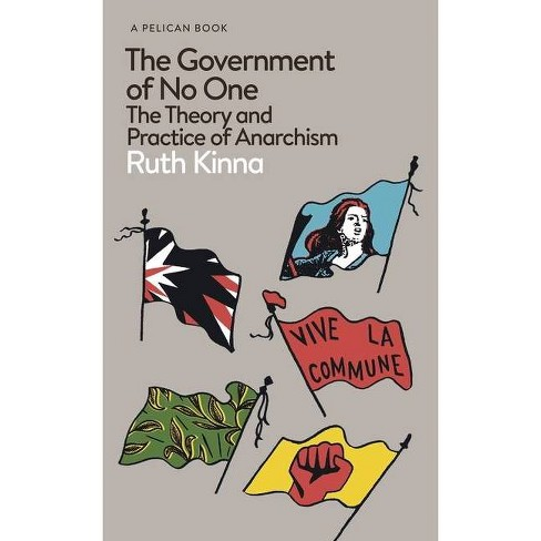 The Government of No One - by  Ruth Kinna (Paperback) - image 1 of 1