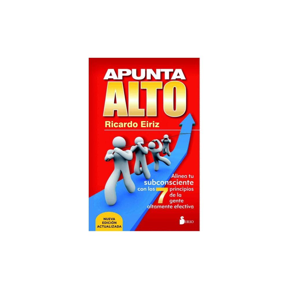 Apunta alto / Aim High - by Ricardo Eiriz (Paperback)