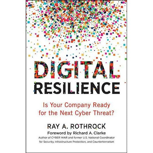 Digital Resilience - by  Ray Rothrock (Hardcover) - image 1 of 1