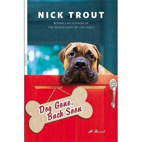 Dog Gone, Back Soon ( Bedside Manor) (Paperback) by Nick Trout - image 1 of 1