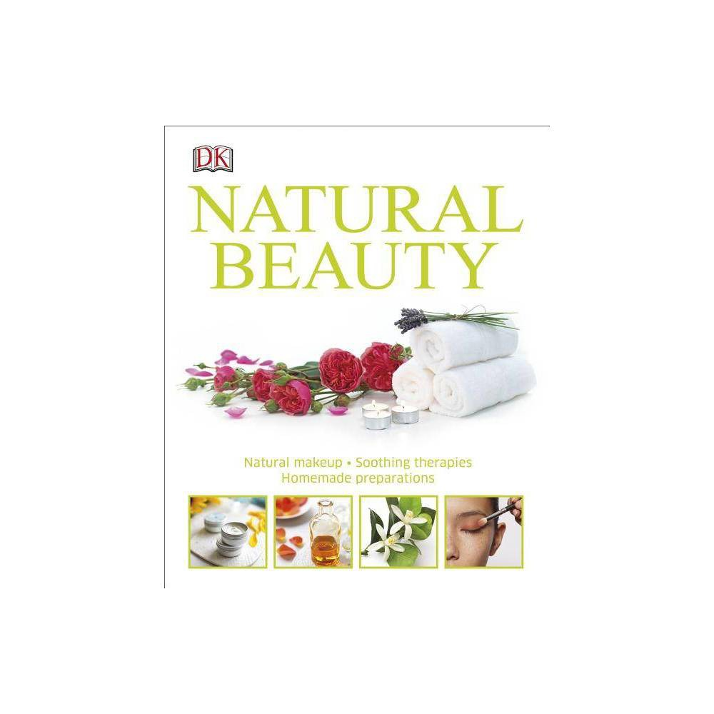 Natural Beauty - (Hardcover)