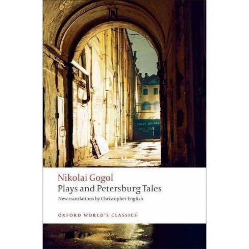 Plays and Petersburg Tales - (Oxford World's Classics (Paperback)) by  Nikolai Gogol (Paperback) - image 1 of 1