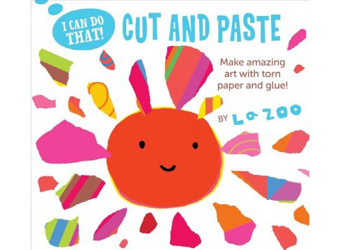 I Can Do That! Cut and Paste (Paperback) (LA Zoo) - image 1 of 1