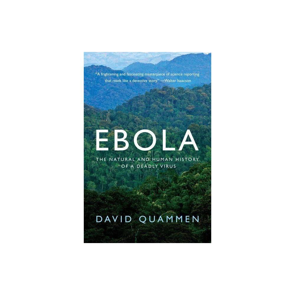 Ebola By David Quammen Paperback