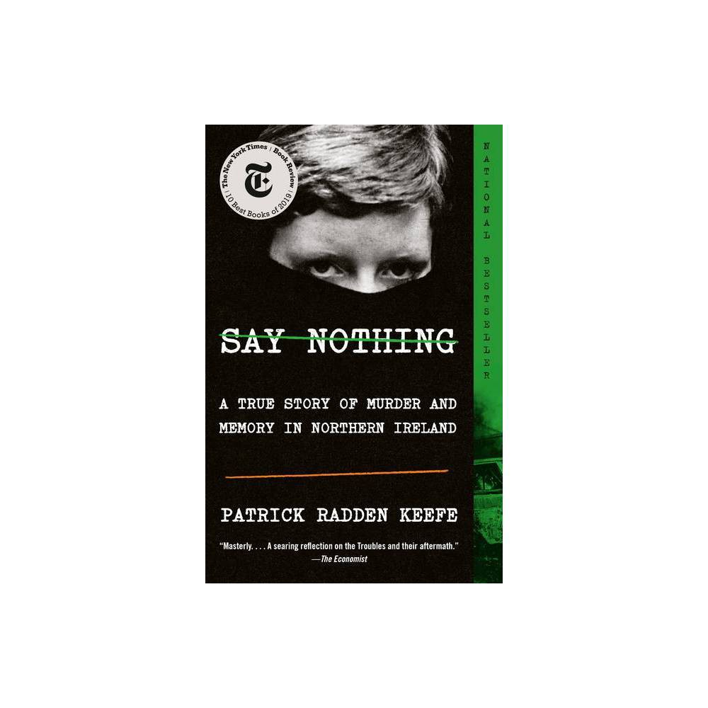Say Nothing By Patrick Radden Keefe Paperback