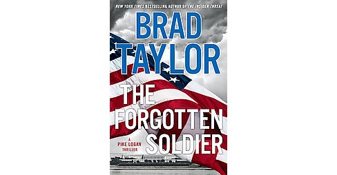 Forgotten Soldier (Large Print) (Hardcover) (Brad Taylor) - image 1 of 1