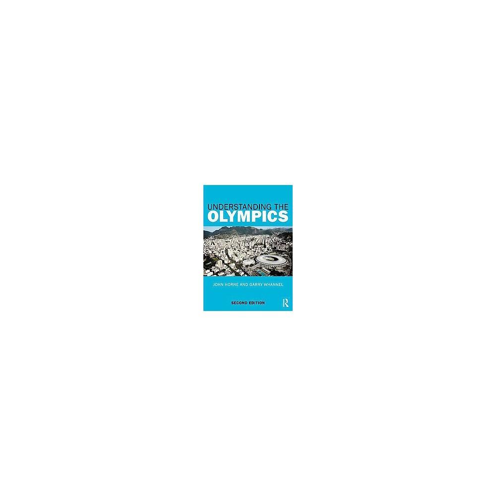 Understanding the Olympics (Revised) (Paperback) (John Horne & Garry Whannel)