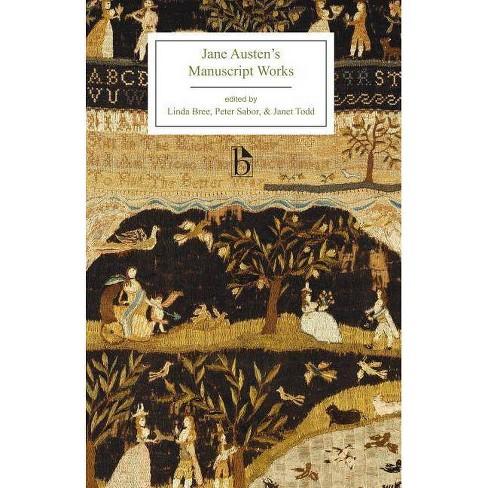 Jane Austen's Manuscript Works - (Broadview Editions) (Paperback) - image 1 of 1