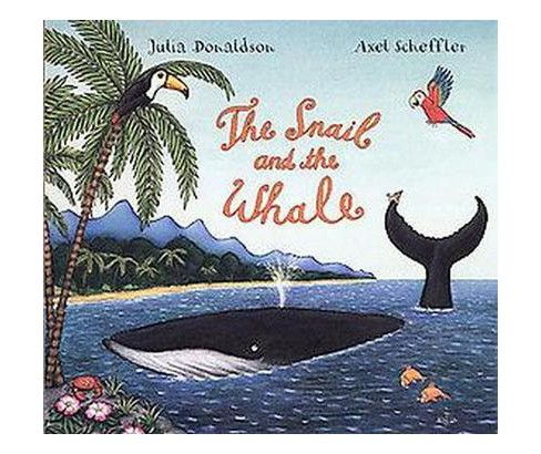 Snail and the Whale (School And Library) (Julia Donaldson) - image 1 of 1