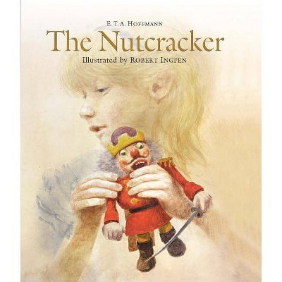 The Nutcracker and the Mouse King - by  E T a Hoffmann (Hardcover)