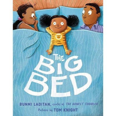 The Big Bed - by Bunmi Laditan (Hardcover)