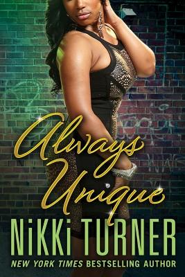 Always Unique (Paperback) by Nikki Turner