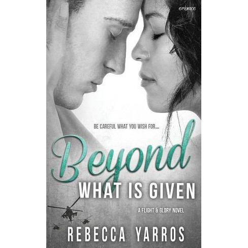 Beyond What Is Given - by  Rebecca Yarros (Paperback) - image 1 of 1