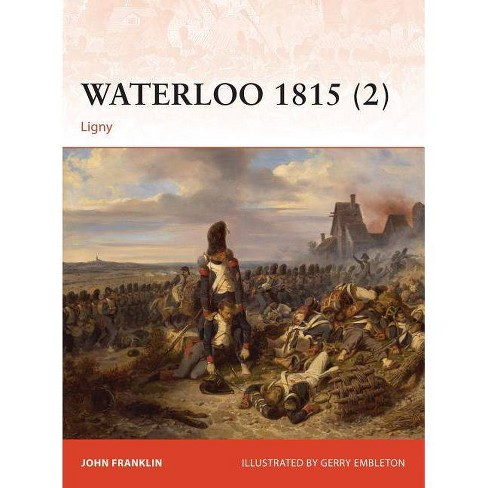 Waterloo 1815 (2) - (Campaign) by  John Franklin (Paperback) - image 1 of 1