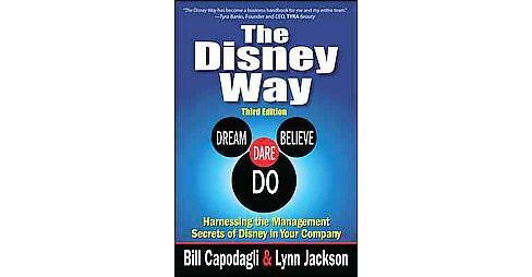 Disney Way : Harnessing the Management Secrets of Disney in Your Company (Updated / Expanded) - image 1 of 1