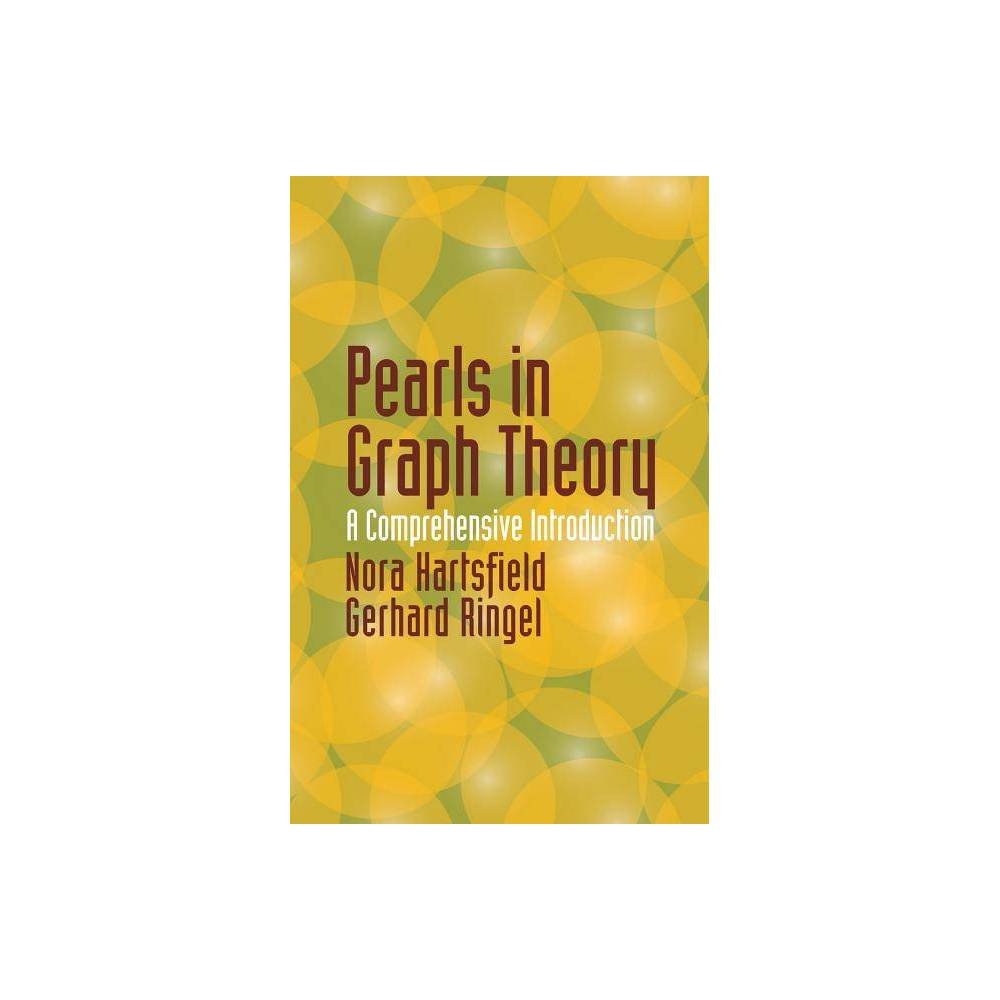 Pearls In Graph Theory Dover Books On Mathematics By Nora Hartsfield Gerhard Ringel Paperback