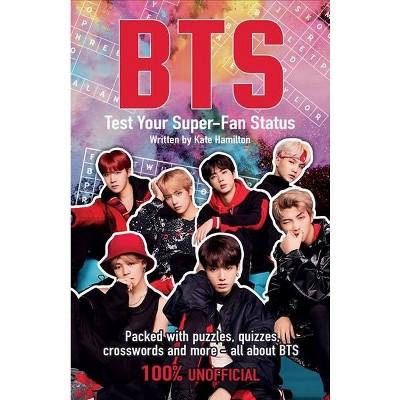 BTS Test Your Super-Fan Status -  by Jim Maloney (Paperback)