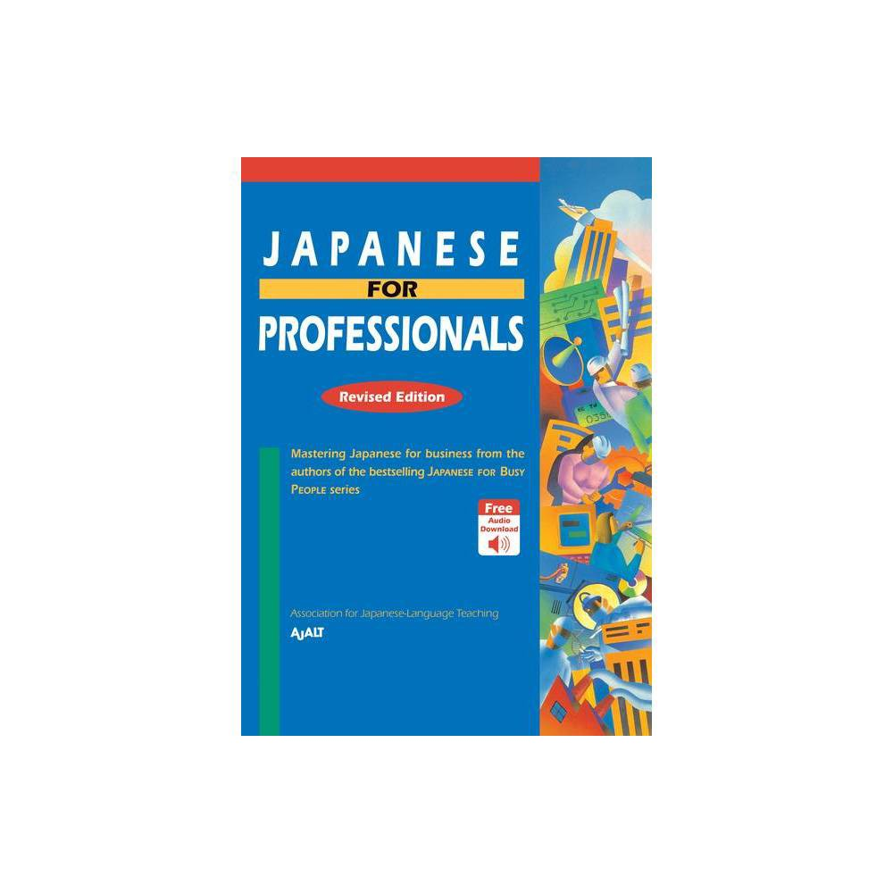 Japanese For Professionals Revised Edition Paperback