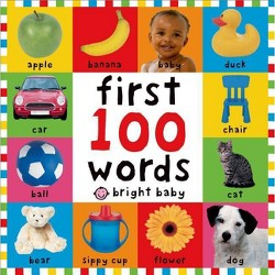 First 100 Words (Bright Baby Series) First Edition by Roger Priddy (Board Book) by Roger Priddy