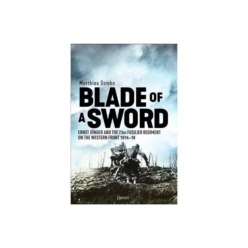 Blade Of A Sword By Matthias Strohn Hardcover
