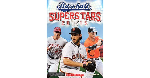 Baseball Superstars 2015 (Paperback) (K. C. Kelley) - image 1 of 1
