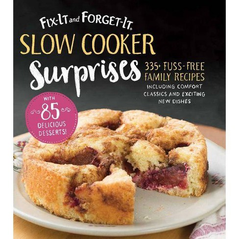 Fix-It and Forget-It Slow Cooker Surprises - by  Hope Comerford (Paperback) - image 1 of 1