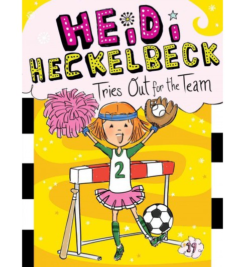 Heidi Heckelbeck Tries Out for the Team (Hardcover) (Wanda Coven) - image 1 of 1