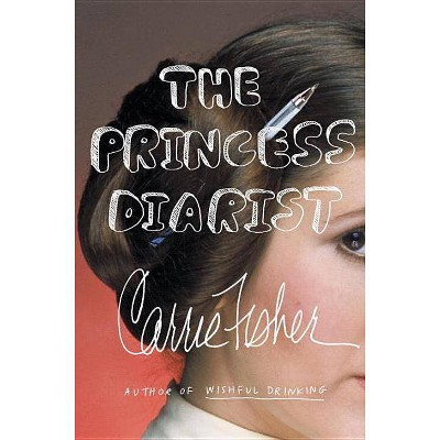 The Princess Diarist (Hardcover) (Carrie Fisher)