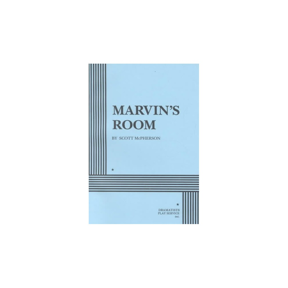 Marvin's Room - by Scott McPherson (Paperback)