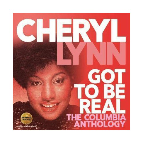Cheryl Lynn - Got To Be Real: The Columbia Anthology (CD) - image 1 of 1