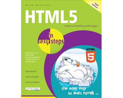 HTML5 in Easy Steps (Paperback) (Mike McGrath) - image 1 of 1