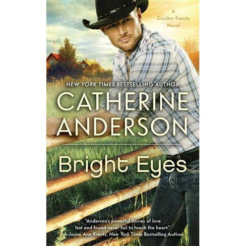 Bright Eyes - (Coulter Family) by  Catherine Anderson (Paperback) - image 1 of 1