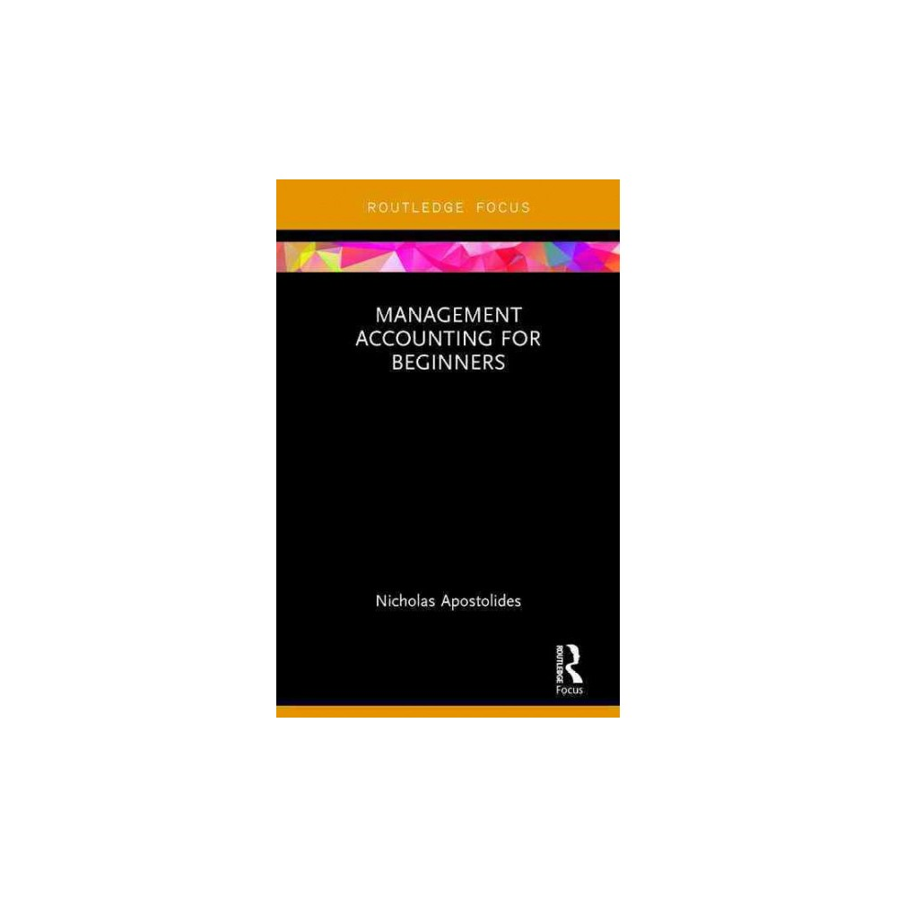 Management Accounting for Beginners (Hardcover) (Nicholas Apostolides)