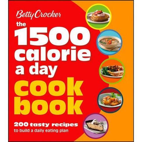 Betty Crocker 1500 Calorie a Day Cookbook - (Betty Crocker Books) (Paperback) - image 1 of 1