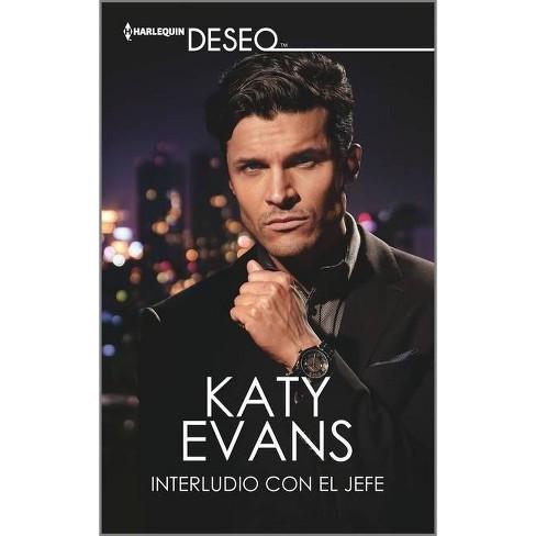 Interludio Con El Jefe - by  Katy Evans (Paperback) - image 1 of 1