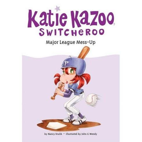 Major League Mess-Up - (Katie Kazoo, Switcheroo (Quality)) by  Nancy Krulik (Paperback) - image 1 of 1