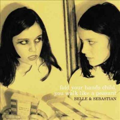 BELLE AND SEBASTIAN - Fold Your Hands Child You Walk Like a Peasant (Vinyl)