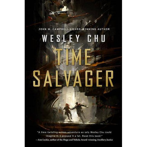 Time Salvager - by  Wesley Chu (Paperback) - image 1 of 1