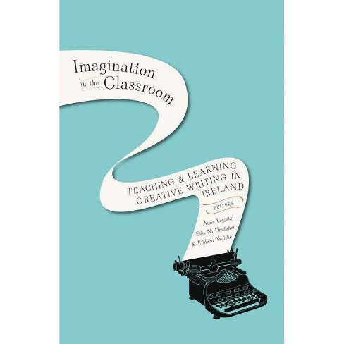 Imagination in the Classroom - (Hardcover) - image 1 of 1