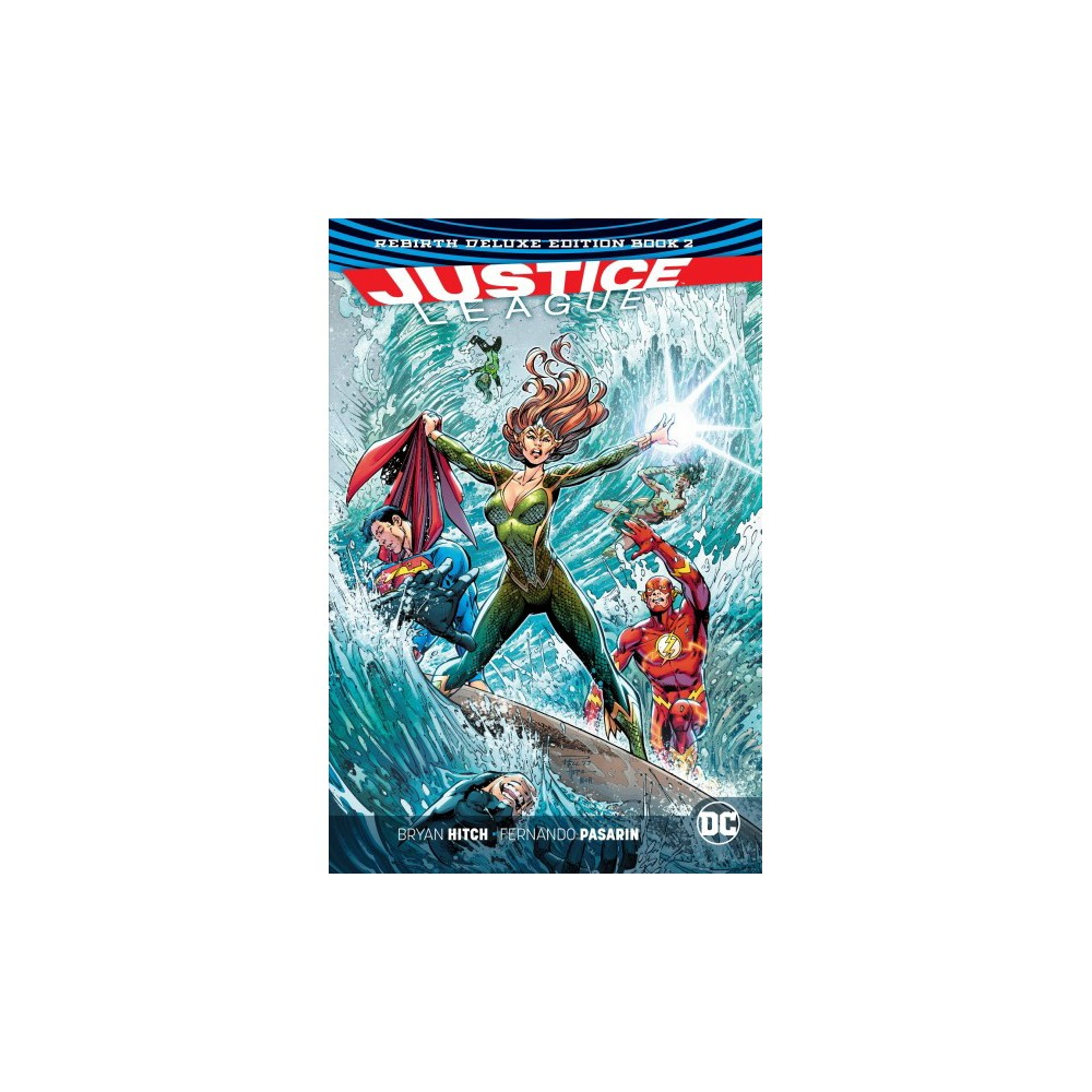 Justice League the Rebirth 2 - Deluxe (Hardcover)
