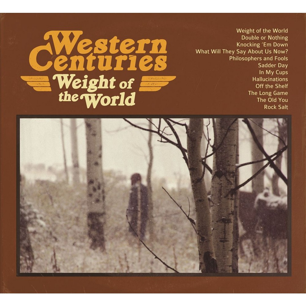 Western Centuries - Weight Of The World (CD)