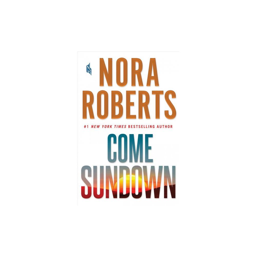Come Sundown (Hardcover) (Nora Roberts)