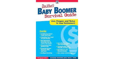 DaVinci's Baby Boomer Survival Guide : Live, Prosper, and Thrive in Your Retirement (Paperback) (Barbara - image 1 of 1