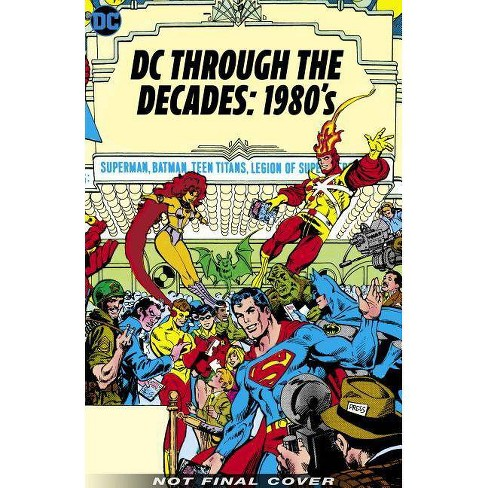 DC Through the Decades: 1980s - (Hardcover) - image 1 of 1