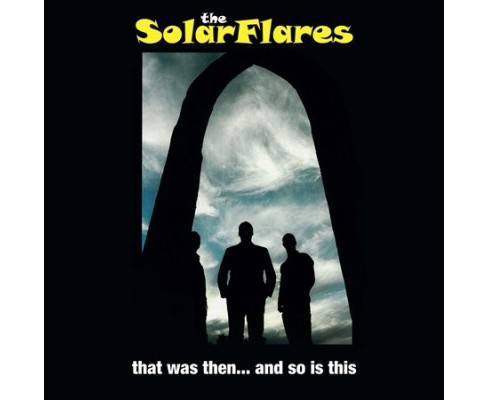 Solarflares - That Was Then And So Is This (Vinyl) - image 1 of 1