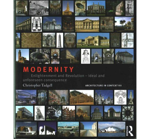 Modernity : Enlightenment and Revolution - Ideal and Unforseen Consequence (Hardcover) (Christopher - image 1 of 1