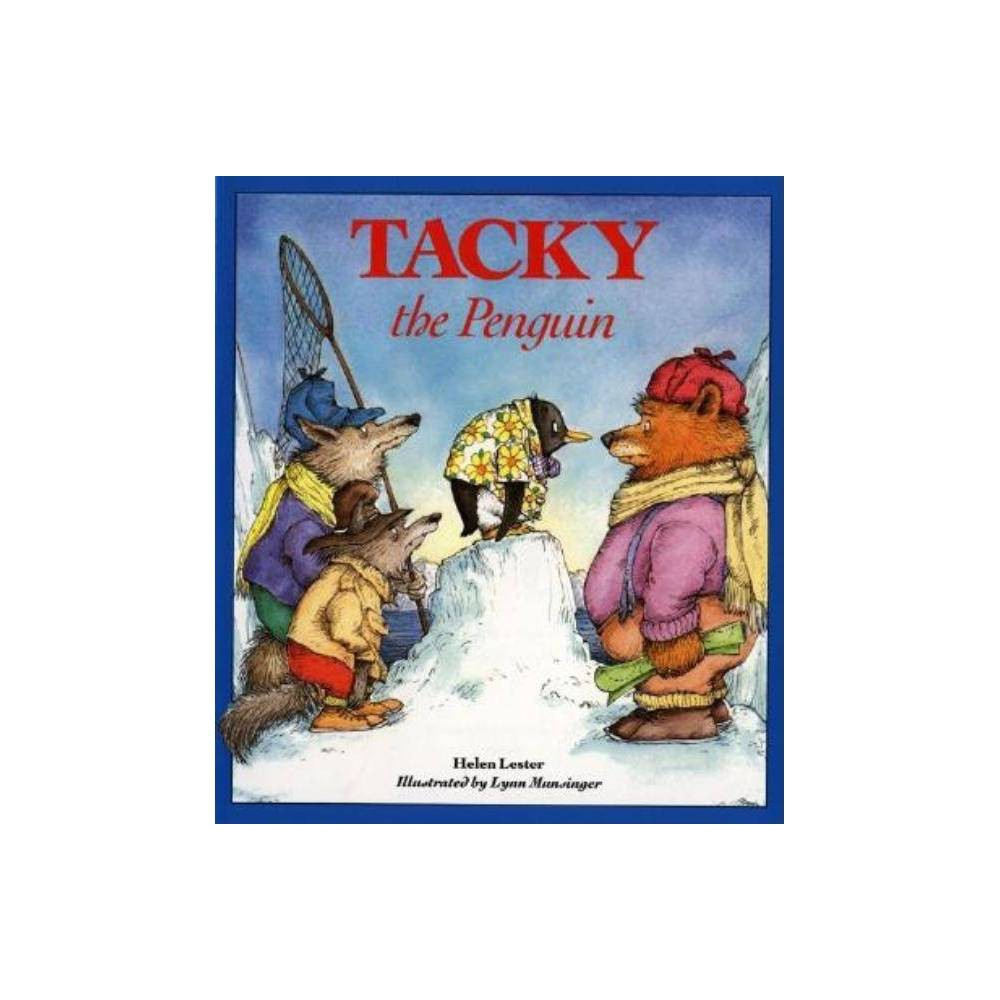 Tacky The Penguin By Helen Lester Paperback